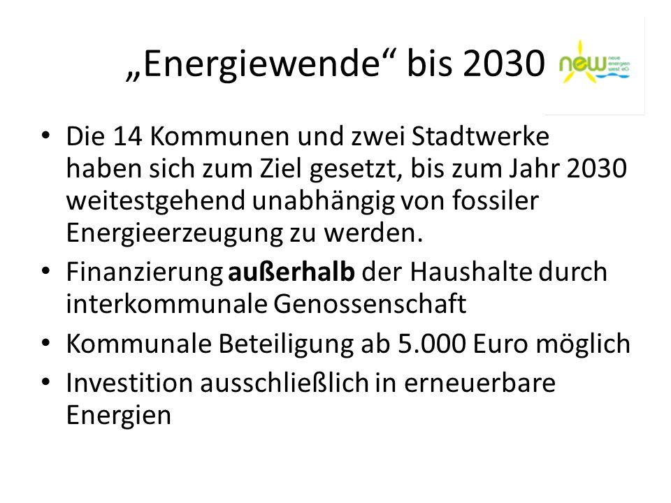 Energiewende bis 2030 Die 14 Kommunen und zwei Stadtwerke haben sich zum Ziel gesetzt, bis zum Jahr 2030 weitestgehend unabhängig von fossiler Energie
