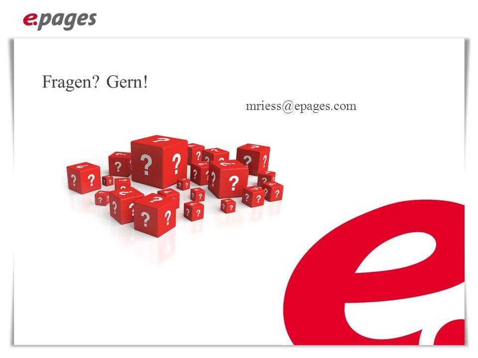 Fragen? Gern! mriess@epages.com