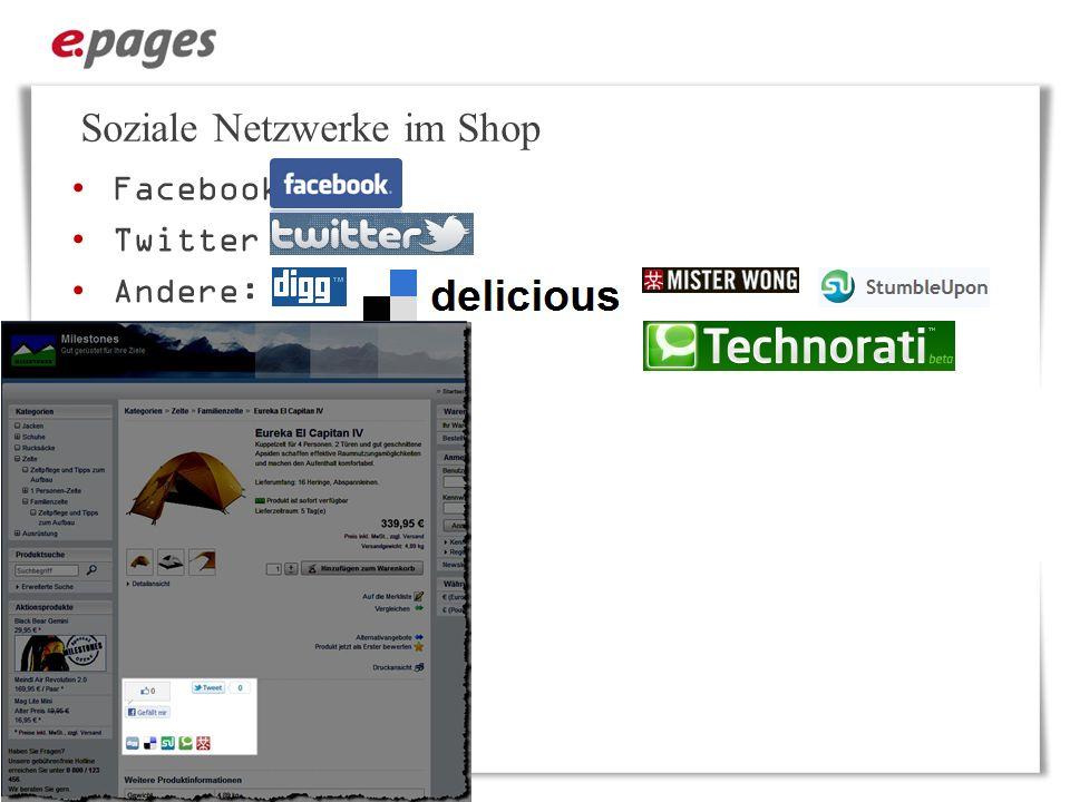 Soziale Netzwerke im Shop Facebook Twitter Andere: