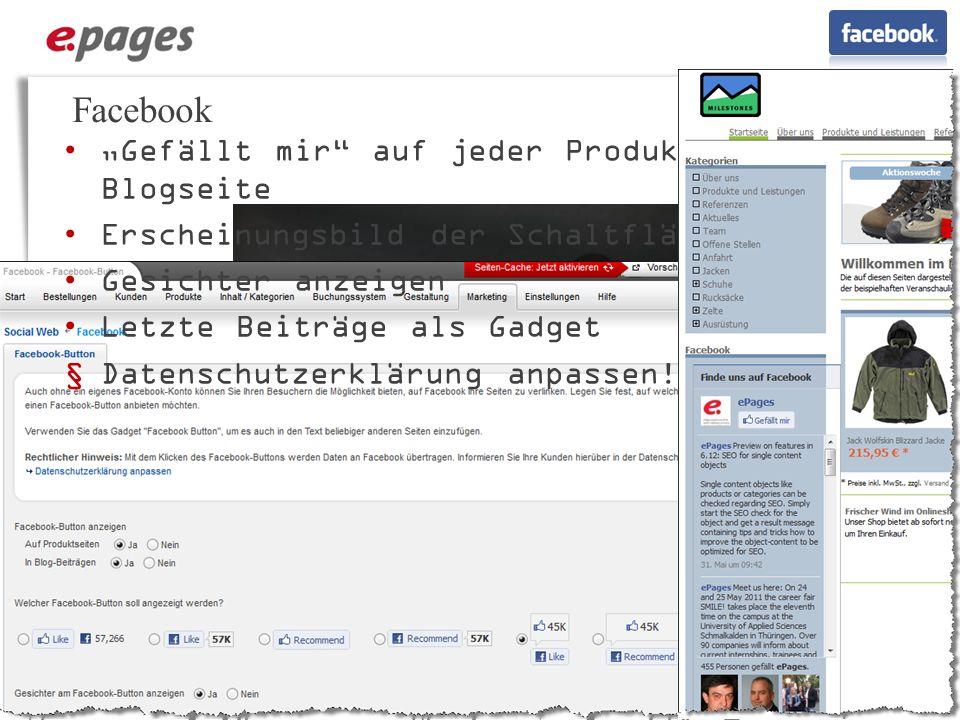 Facebook Gefällt mir auf jeder Produkt- und Blogseite Erscheinungsbild der Schaltfläche Gesichter anzeigen Letzte Beiträge als Gadget Datenschutzerklä