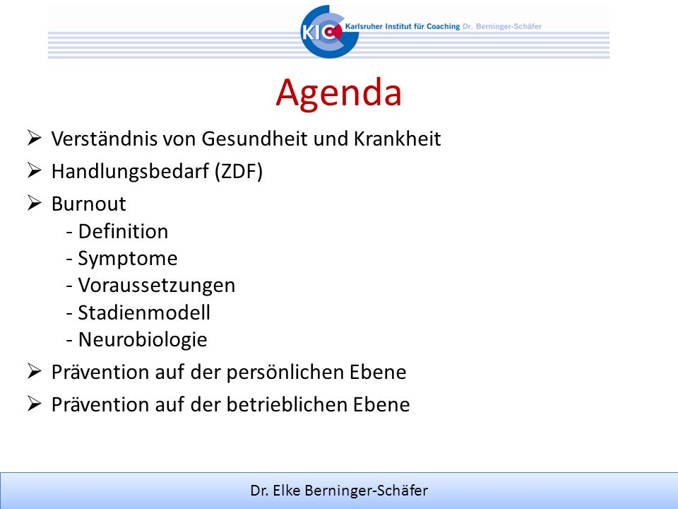 Dr. Elke Berninger-Schäfer Gesundheit = strategisches Unternehmensziel = Managementaufgabe