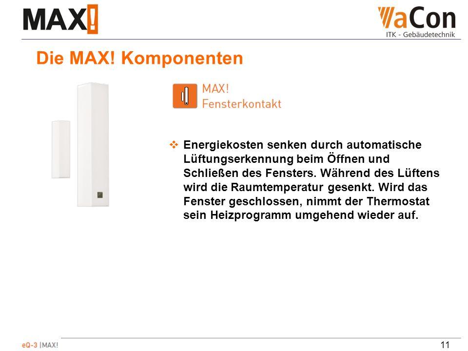 11 Die MAX.