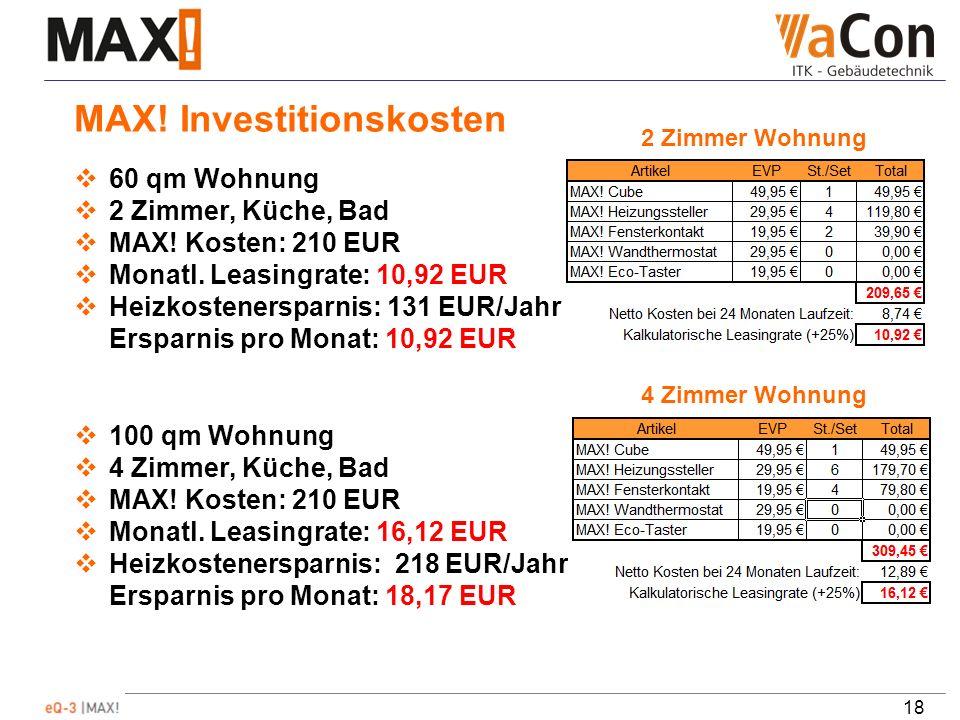 18 MAX. Investitionskosten 60 qm Wohnung 2 Zimmer, Küche, Bad MAX.