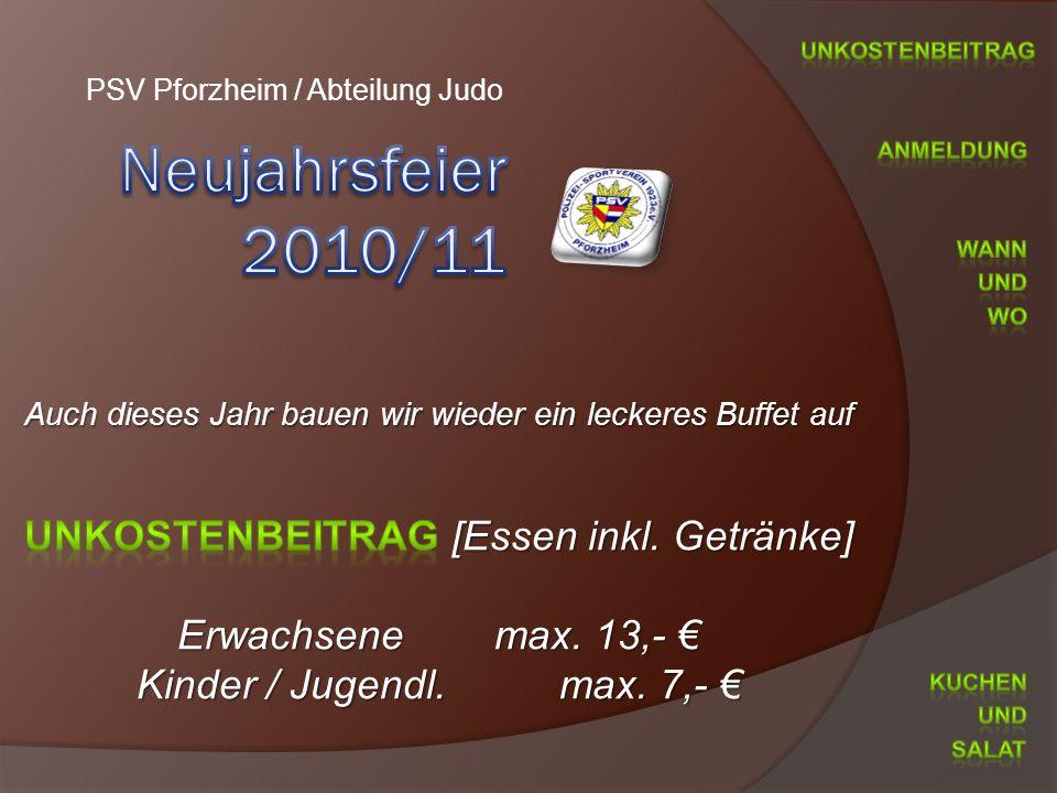 PSV Pforzheim / Abteilung Judo Auch dieses Jahr bauen wir wieder ein leckeres Buffet auf