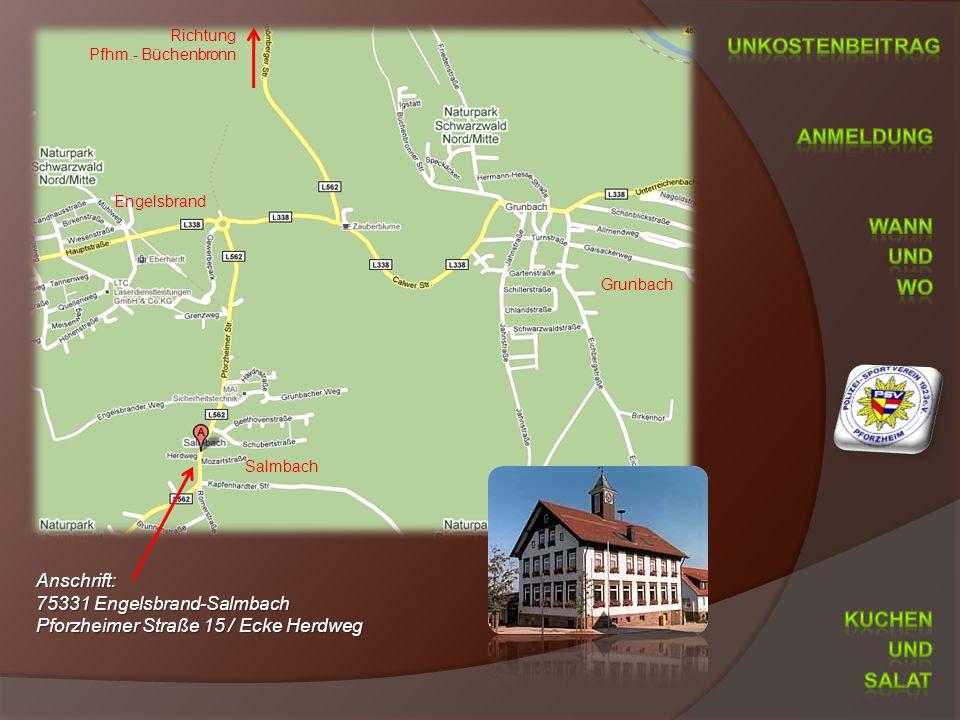 Anschrift: 75331 Engelsbrand-Salmbach Pforzheimer Straße 15 / Ecke Herdweg Richtung Pfhm.- Büchenbronn Grunbach Salmbach Engelsbrand