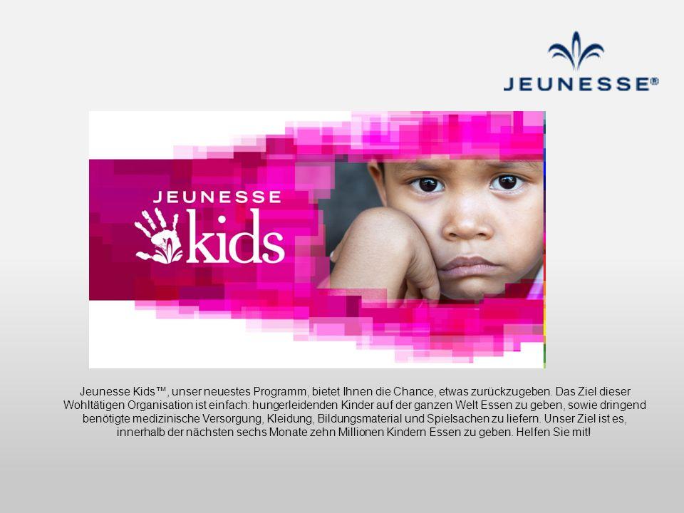 Jeunesse Kids, unser neuestes Programm, bietet Ihnen die Chance, etwas zurückzugeben. Das Ziel dieser Wohltätigen Organisation ist einfach: hungerleid