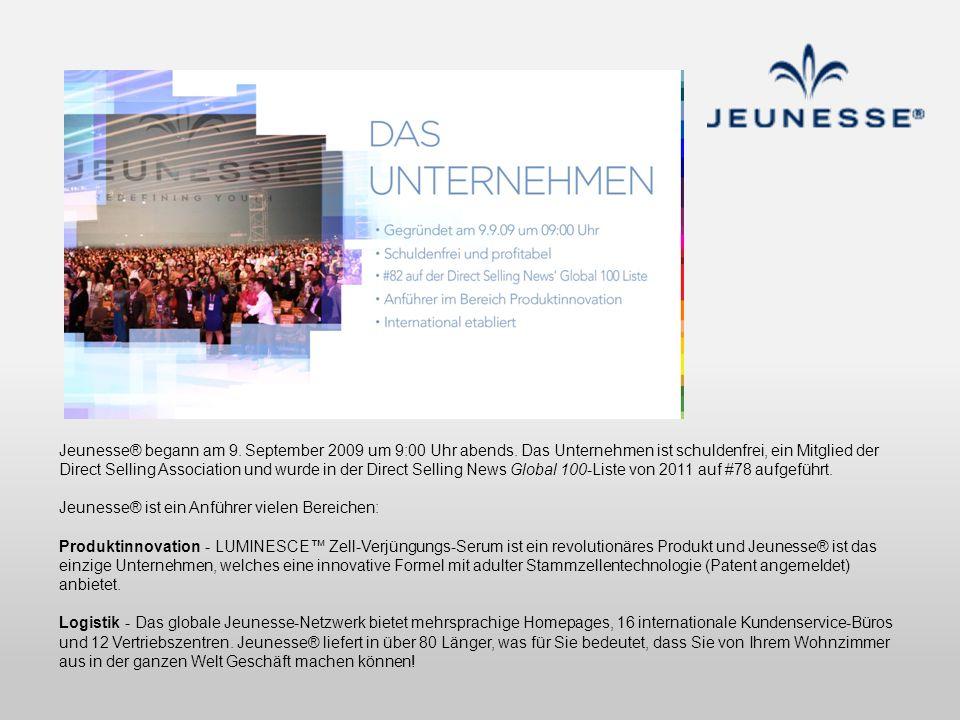 Jeunesse® begann am 9. September 2009 um 9:00 Uhr abends. Das Unternehmen ist schuldenfrei, ein Mitglied der Direct Selling Association und wurde in d