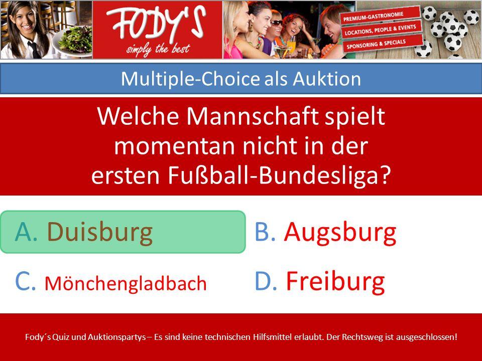 Multiple-Choice als Auktion Welche Mannschaft spielt momentan nicht in der ersten Fußball-Bundesliga.