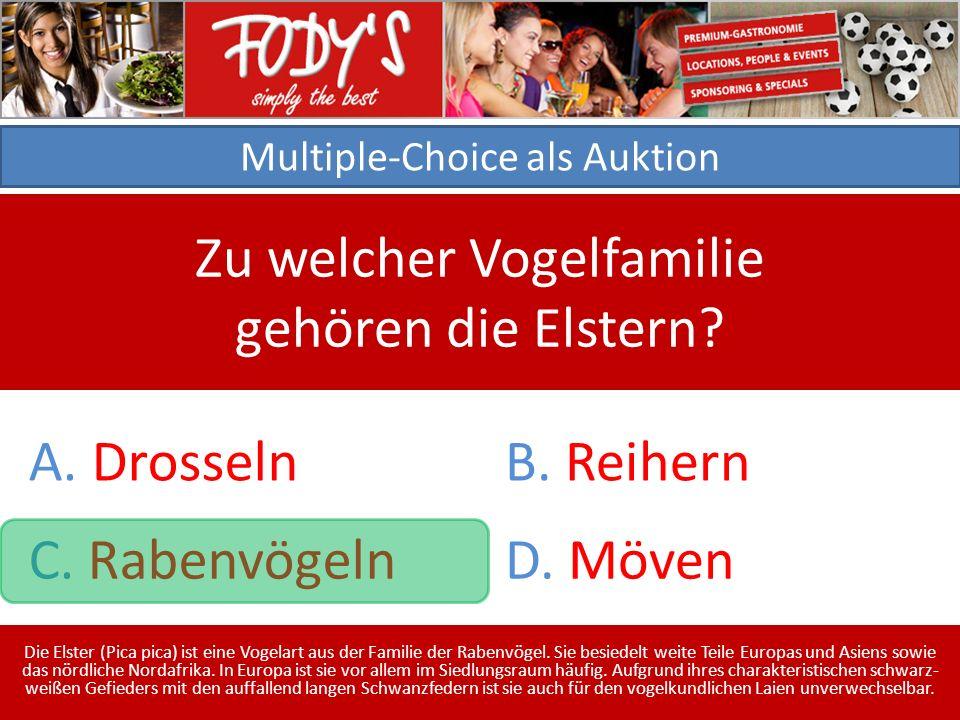 Multiple-Choice als Auktion Zu welcher Vogelfamilie gehören die Elstern.
