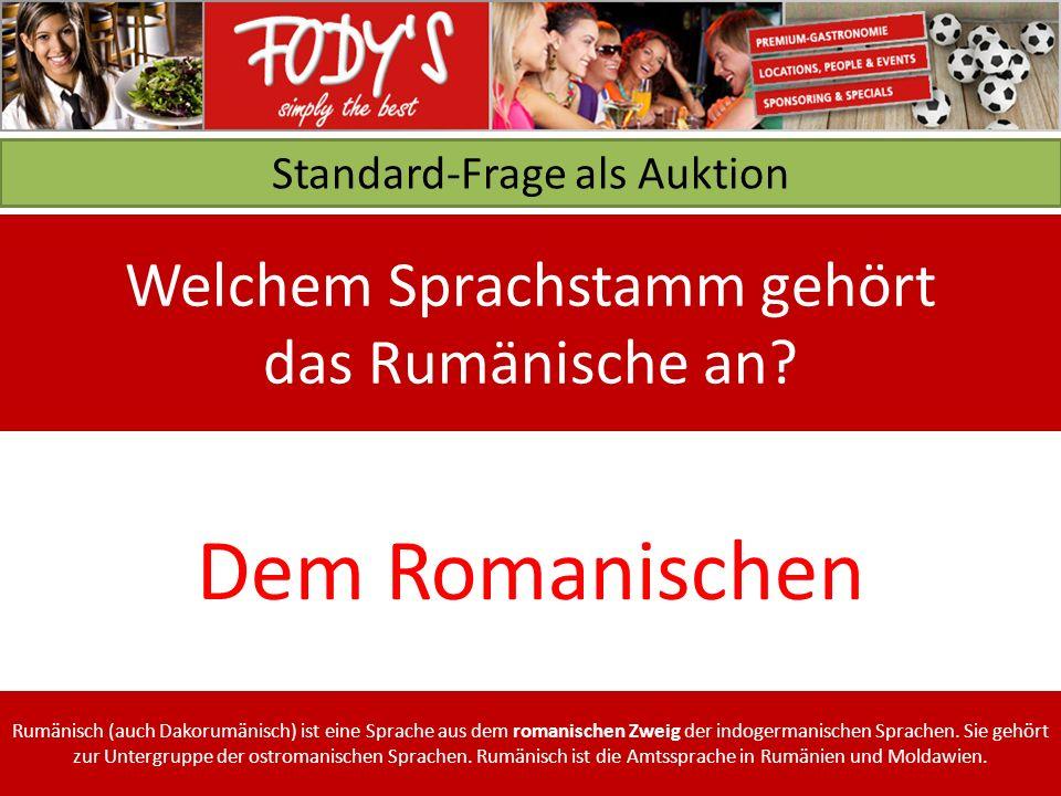 Standard-Frage als Auktion Welchem Sprachstamm gehört das Rumänische an.