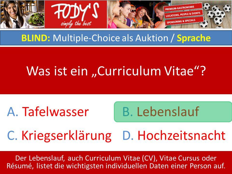 BLIND: Multiple-Choice als Auktion / Sprache Was ist ein Curriculum Vitae.
