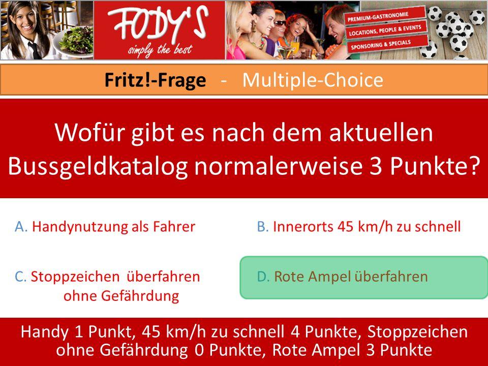 Fritz!-Frage - Multiple-Choice Wofür gibt es nach dem aktuellen Bussgeldkatalog normalerweise 3 Punkte.