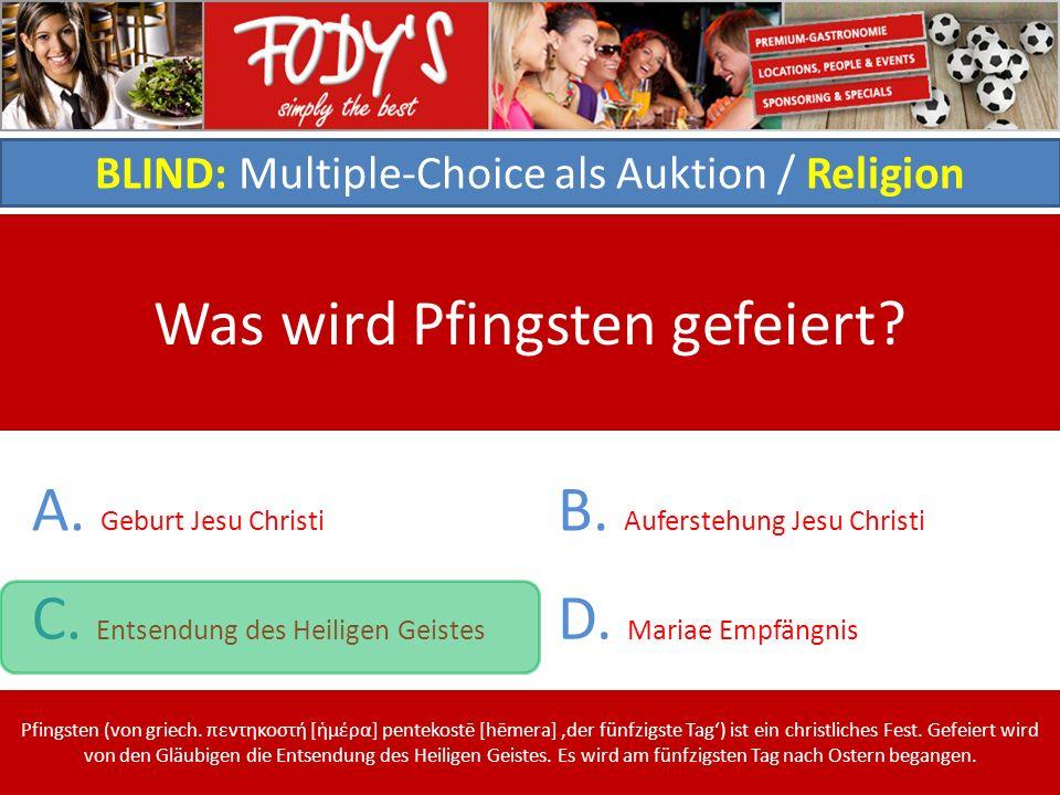 BLIND: Multiple-Choice als Auktion / Religion Was wird Pfingsten gefeiert.