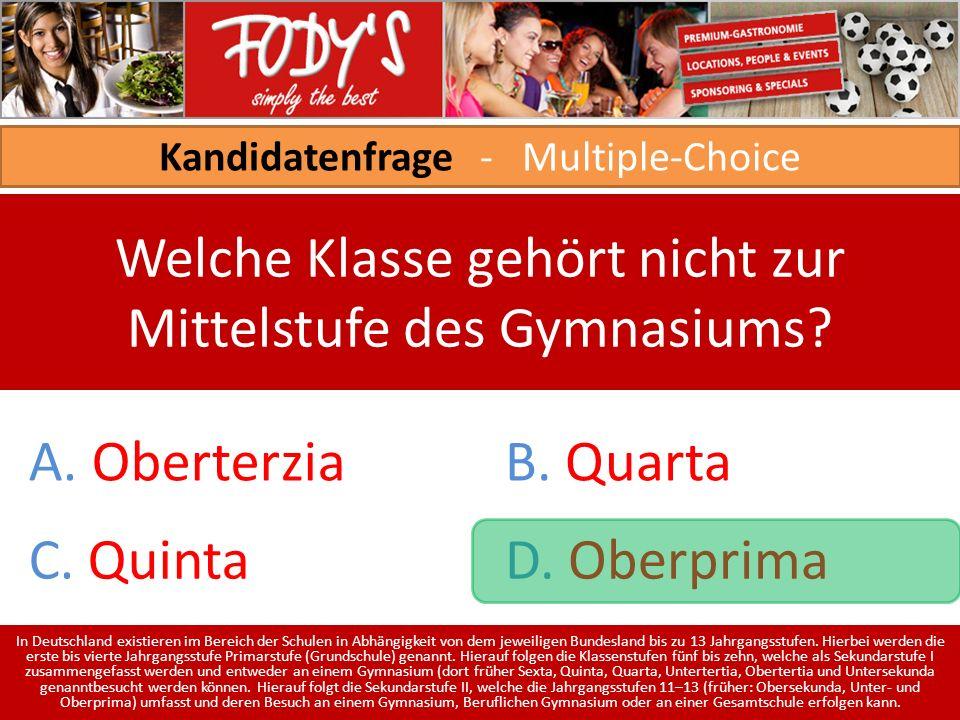 Kandidatenfrage - Multiple-Choice Welche Klasse gehört nicht zur Mittelstufe des Gymnasiums.