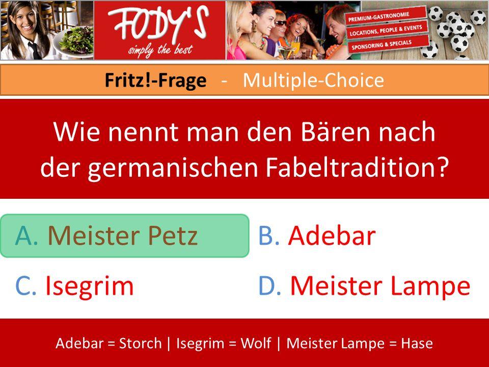 Fritz!-Frage - Multiple-Choice Wie nennt man den Bären nach der germanischen Fabeltradition.