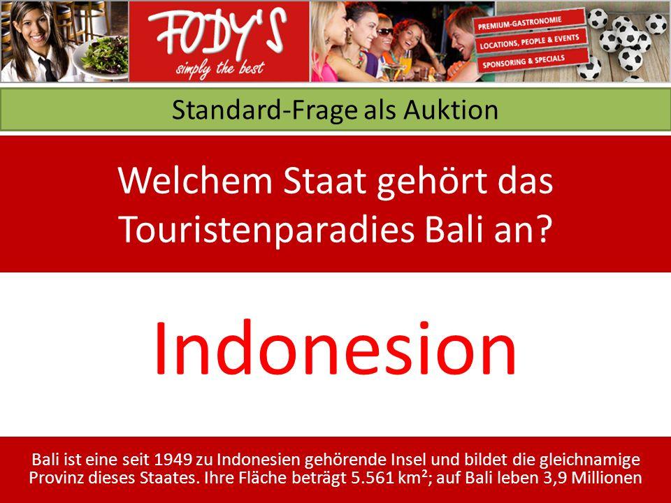 Standard-Frage als Auktion Welchem Staat gehört das Touristenparadies Bali an.