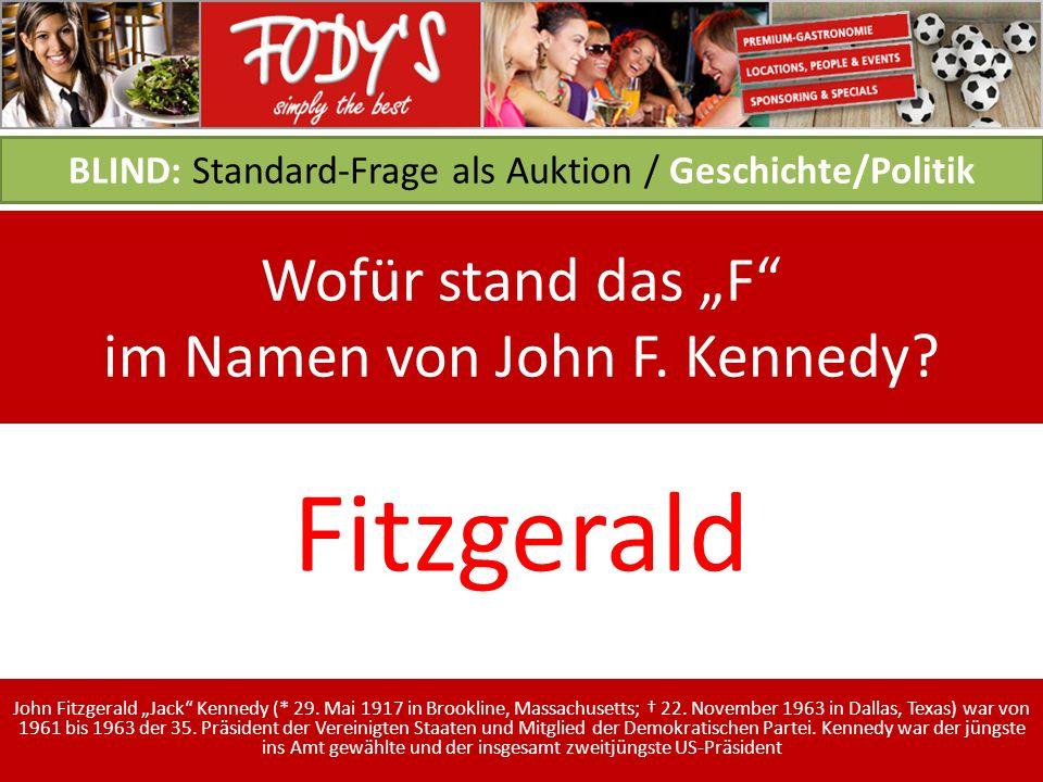 BLIND: Standard-Frage als Auktion / Geschichte/Politik Wofür stand das F im Namen von John F.