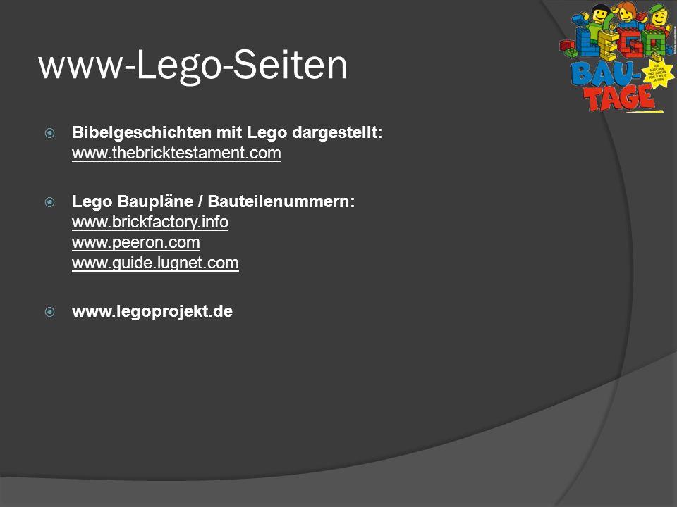 www-Lego-Seiten Bibelgeschichten mit Lego dargestellt: www.thebricktestament.com Lego Baupläne / Bauteilenummern: www.brickfactory.info www.peeron.com
