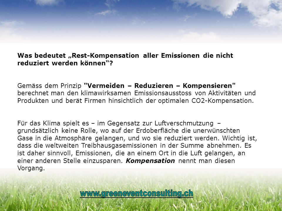 Was bedeutet Rest-Kompensation aller Emissionen die nicht reduziert werden können? Gemäss dem Prinzip