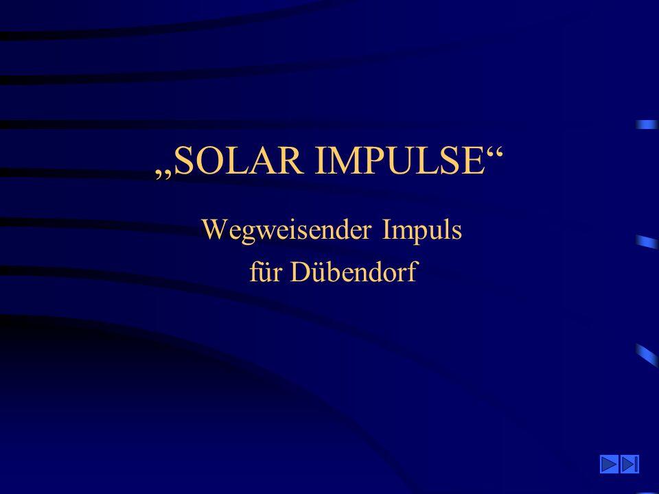 SOLAR IMPULSE Wegweisender Impuls für Dübendorf