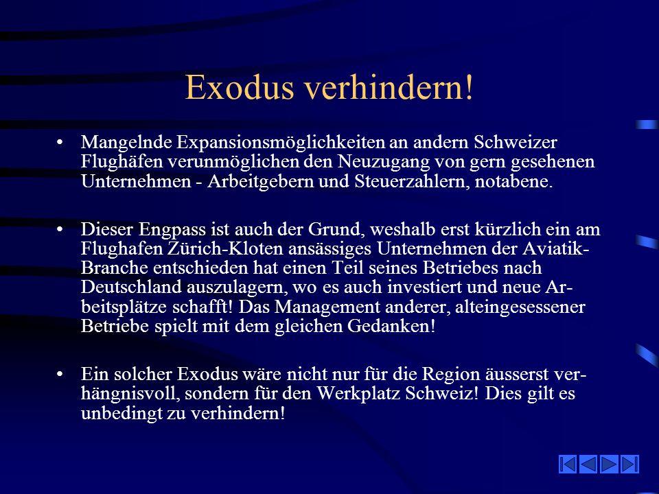 Exodus verhindern.