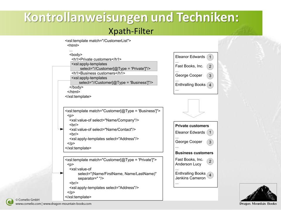 Kontrollanweisungen und Techniken: Kontrollanweisungen und Techniken: Xpath-Filter