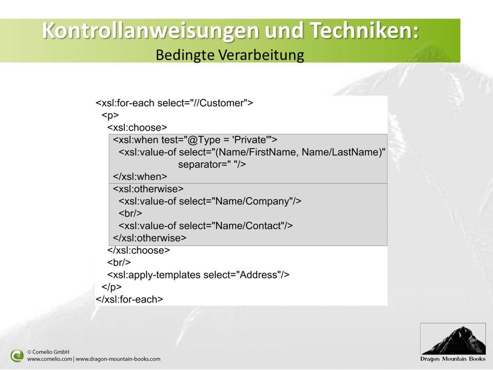 Kontrollanweisungen und Techniken: Kontrollanweisungen und Techniken: Bedingte Verarbeitung