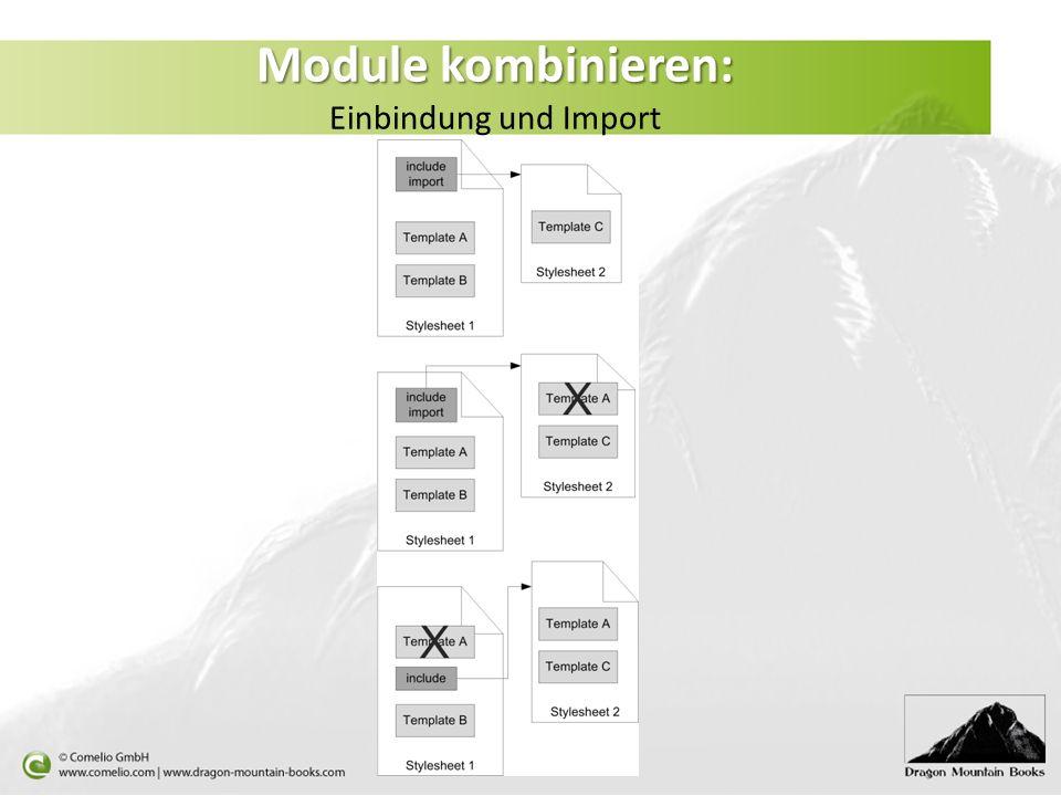 Module kombinieren: Module kombinieren: Einbindung und Import
