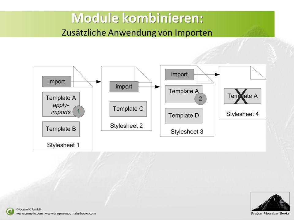 Module kombinieren: Module kombinieren: Zusätzliche Anwendung von Importen