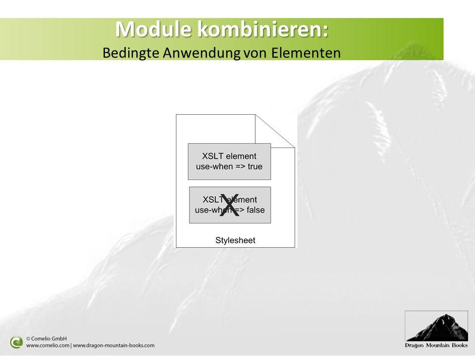 Module kombinieren: Module kombinieren: Bedingte Anwendung von Elementen