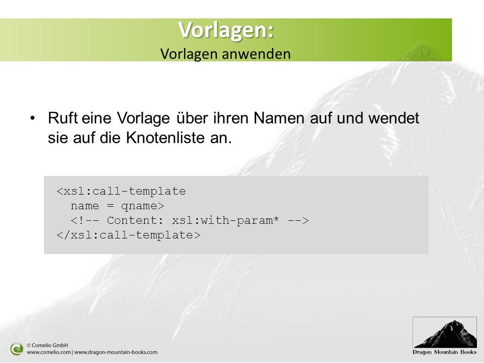 Passende weitere importierte Vorlagen werden zusätzlich für den angegebenen XPath-Ausdruck gemäß ihrer Wichtigkeit im Import-Baum angewandt.