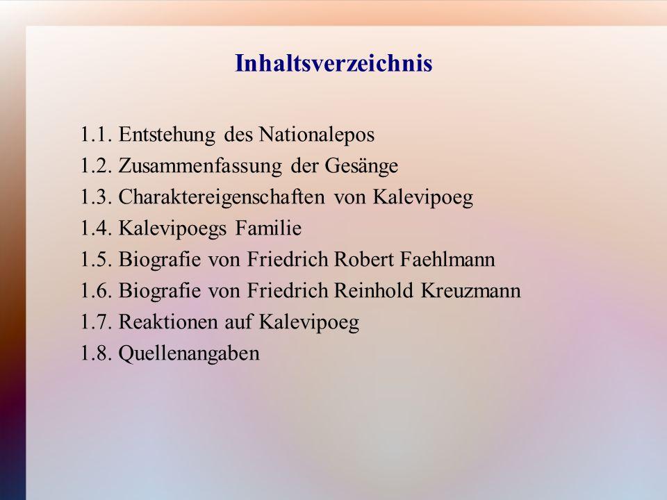 1.2.Zusammenfassung der Gesänge Kalevipoeg kehrt zurück nach Hause.