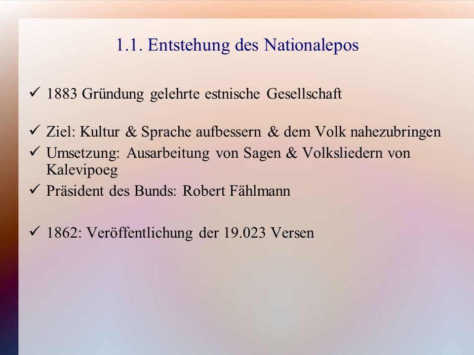 1.2.Zusammenfassung der Gesänge Kalevipoeg ist in 20 Verse gegliedert.