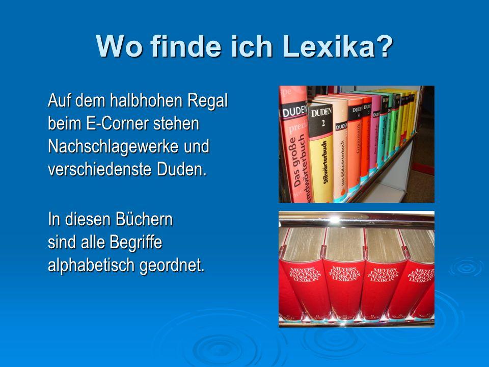 Wo finde ich Lexika.