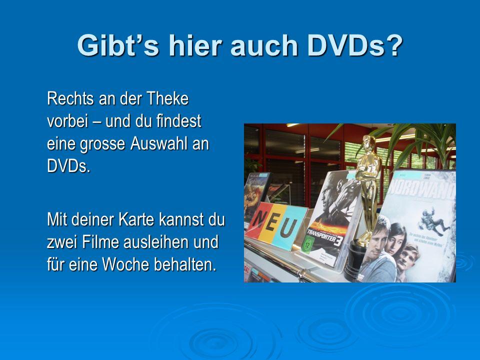 Gibts hier auch DVDs. Rechts an der Theke vorbei – und du findest eine grosse Auswahl an DVDs.