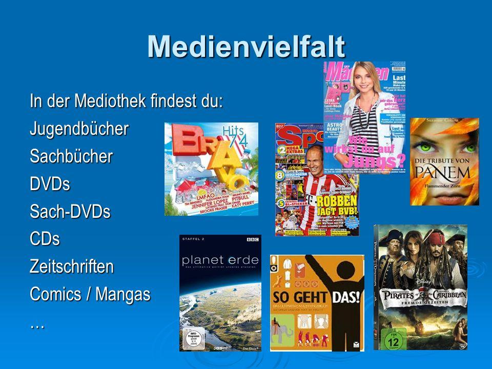 Medienvielfalt In der Mediothek findest du: JugendbücherSachbücherDVDsSach-DVDsCDsZeitschriften Comics / Mangas …