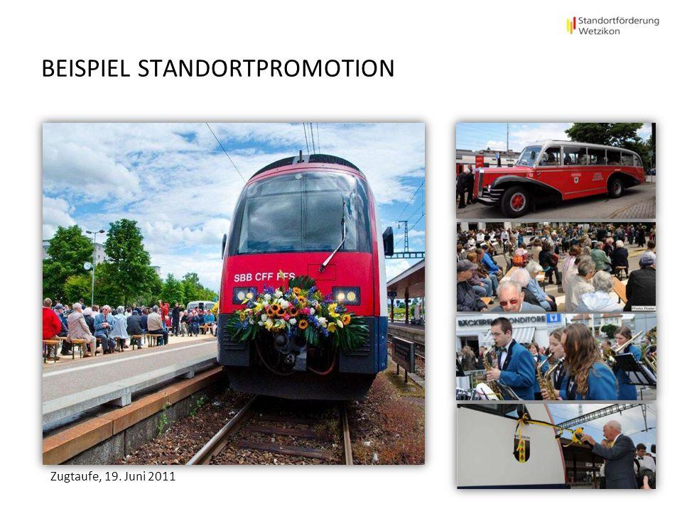 BEISPIEL STANDORTPROMOTION Zugtaufe, 19. Juni 2011