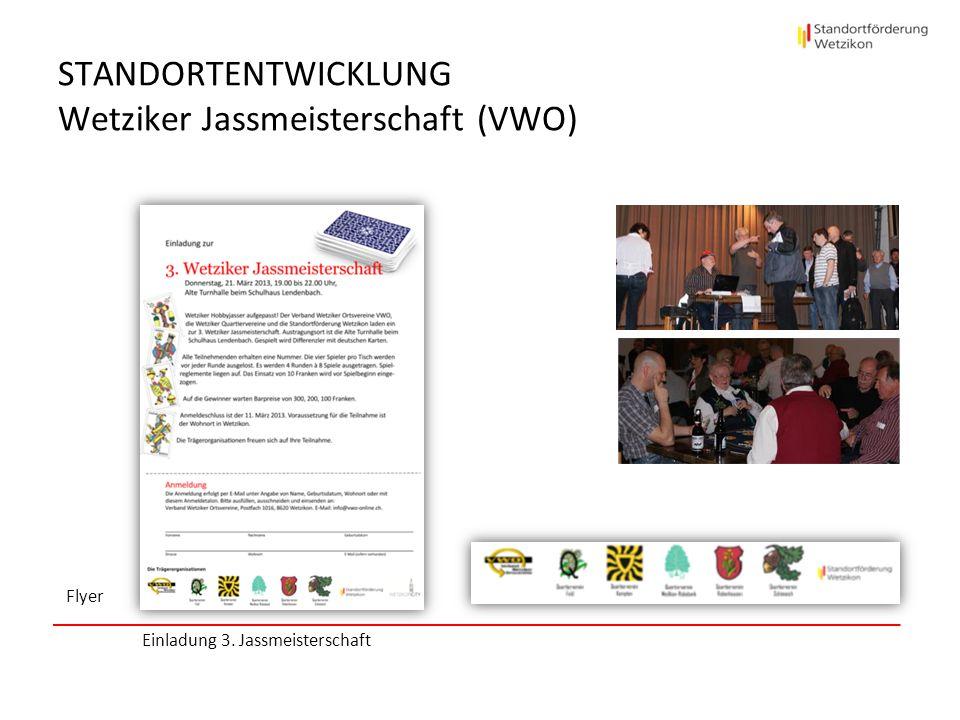 STANDORTENTWICKLUNG Wetziker Jassmeisterschaft (VWO) Flyer Einladung 3. Jassmeisterschaft