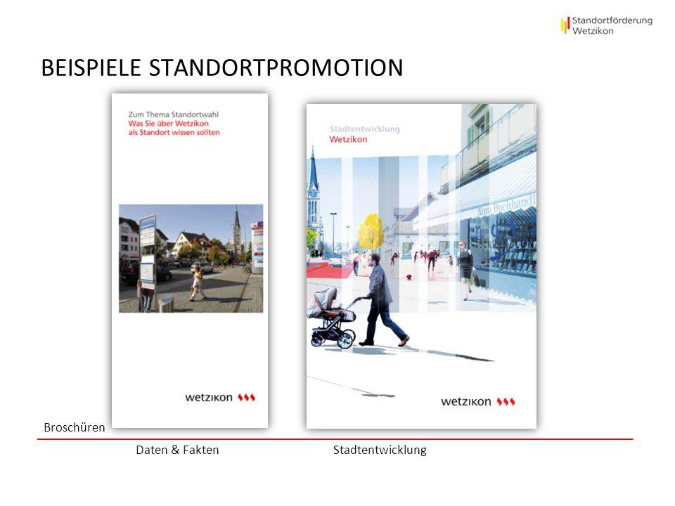 BEISPIELE STANDORTPROMOTION Broschüren Dossier Wirtschaft / Economic Dosser Dossier Wohnen, Arbeiten, Leben