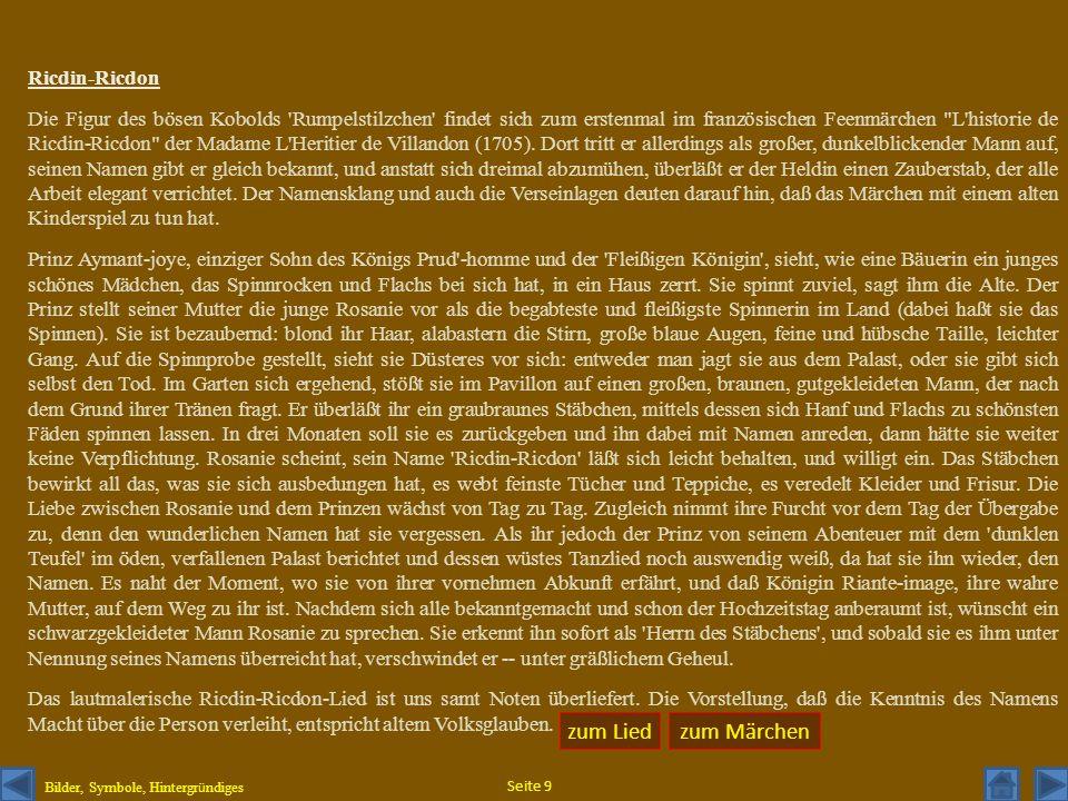 Ricdin-Ricdon Die Figur des bösen Kobolds 'Rumpelstilzchen' findet sich zum erstenmal im französischen Feenmärchen