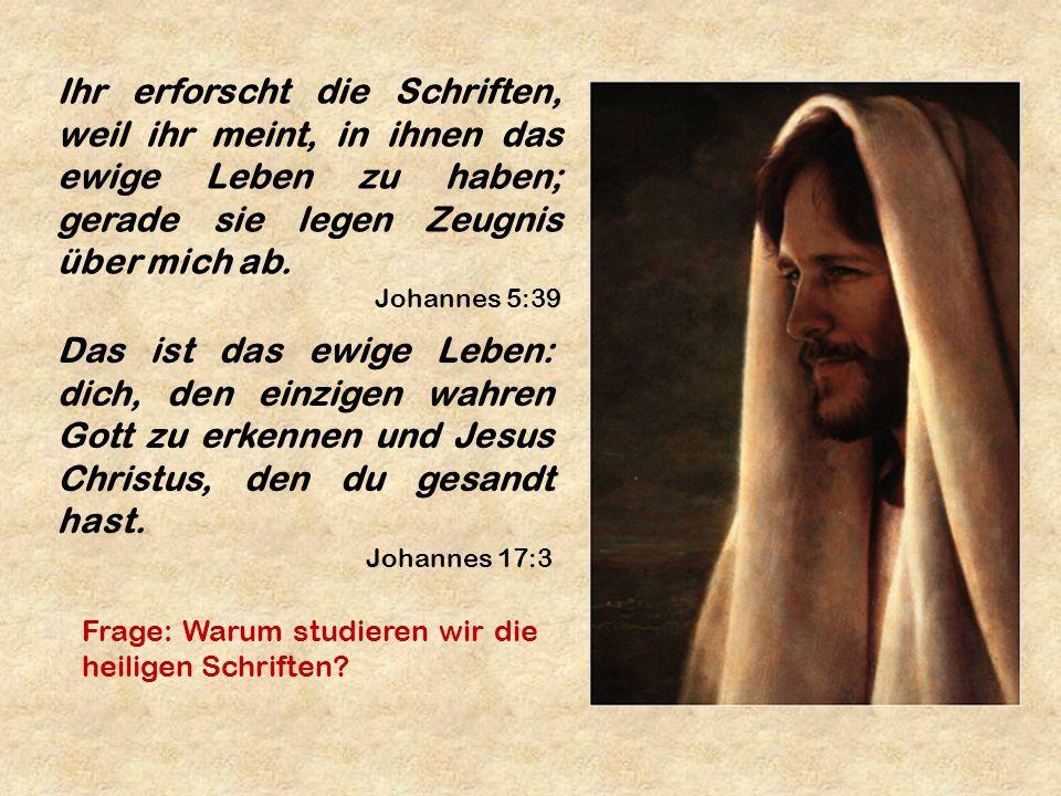 Ihr erforscht die Schriften, weil ihr meint, in ihnen das ewige Leben zu haben; gerade sie legen Zeugnis über mich ab. Johannes 5:39 Das ist das ewige