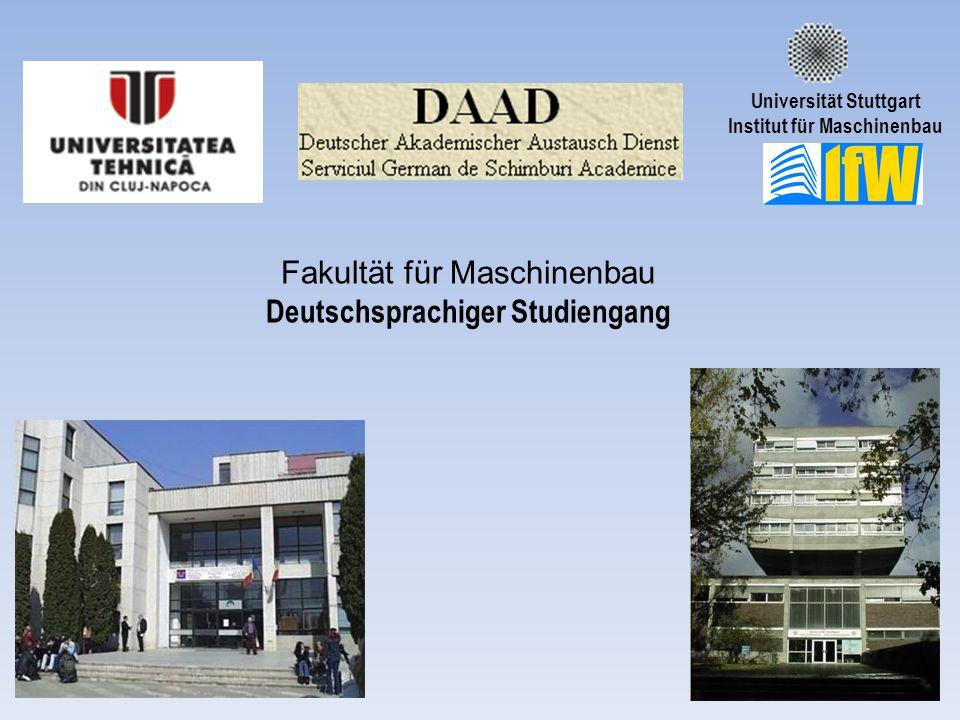 Fakultät für Maschinenbau Deutschsprachiger Studiengang Universität Stuttgart Institut für Maschinenbau