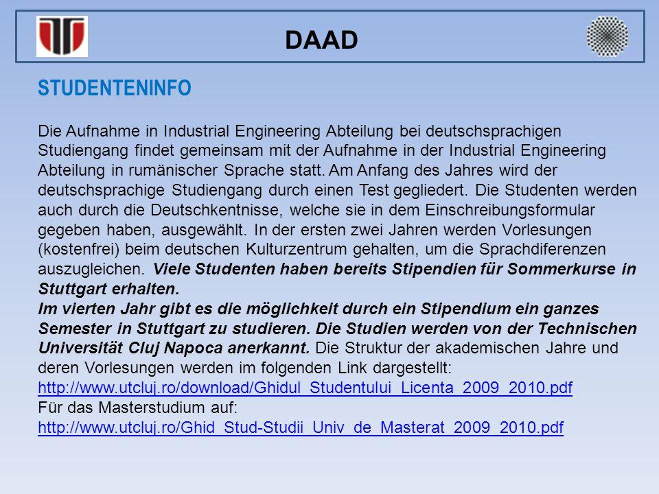 STUDENTENINFO Die Aufnahme in Industrial Engineering Abteilung bei deutschsprachigen Studiengang findet gemeinsam mit der Aufnahme in der Industrial E