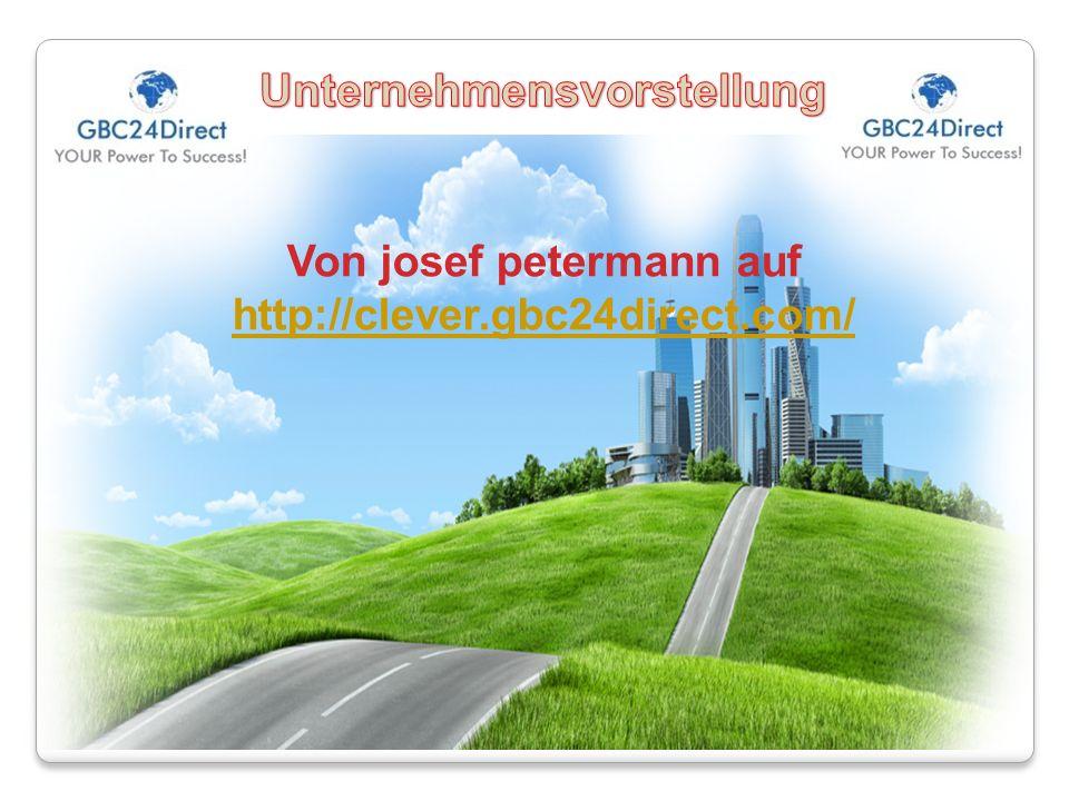 Von josef petermann auf http://clever.gbc24direct.com/
