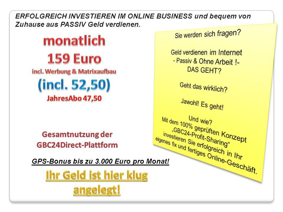 ERFOLGREICH INVESTIEREN IM ONLINE BUSINESS und bequem von Zuhause aus PASSIV Geld verdienen. GPS-Bonus bis zu 3.000 Euro pro Monat!