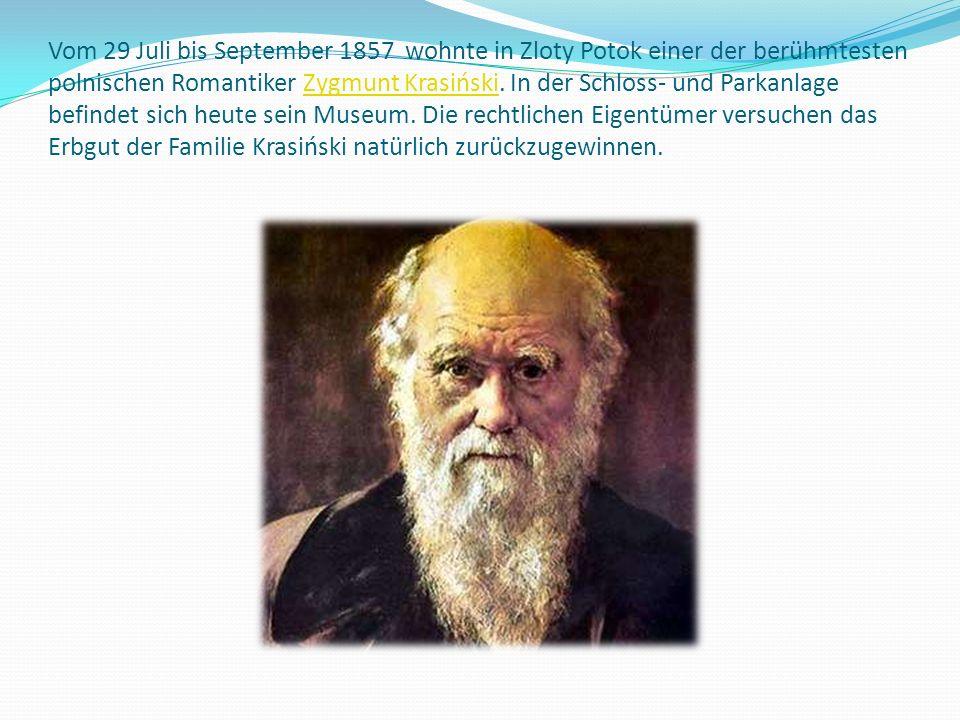 Vom 29 Juli bis September 1857 wohnte in Zloty Potok einer der berühmtesten polnischen Romantiker Zygmunt Krasiński. In der Schloss- und Parkanlage be
