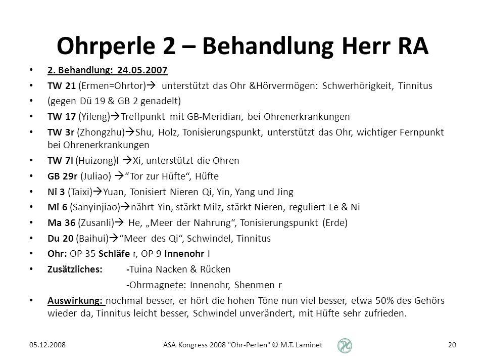 Ohrperle 2 – Behandlung Herr RA 2.
