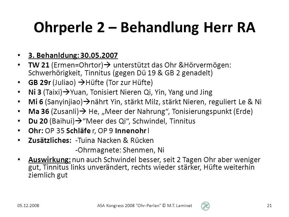 Ohrperle 2 – Behandlung Herr RA 3.
