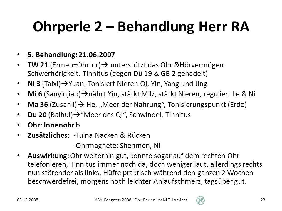 Ohrperle 2 – Behandlung Herr RA 5.