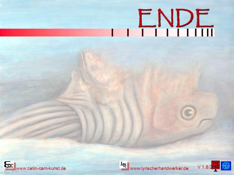 V 1.8/2008 www.cetin-cam-kunst.dewww.lyrischerhandwerker.de ENDE